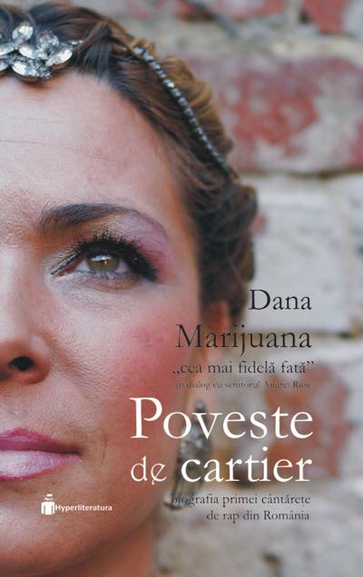 Poveste de cartier, Dana Marijuana, Andrei Ruse, Hyperliteratura