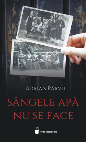 Sangele apa nu se face, Adrian Parvu, Hyperliteratura