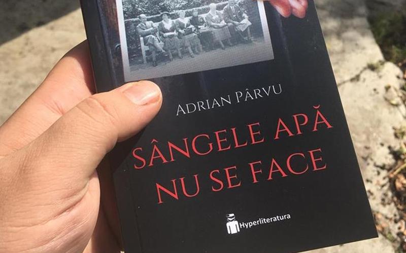 Sangele apa nu se face, Adrian Parvu, Editura Hyperliteratura