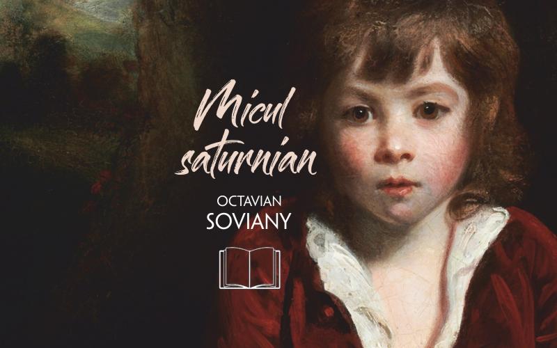 Micul Saturnian, Octavian Soviany, Editura Hyperliteratura