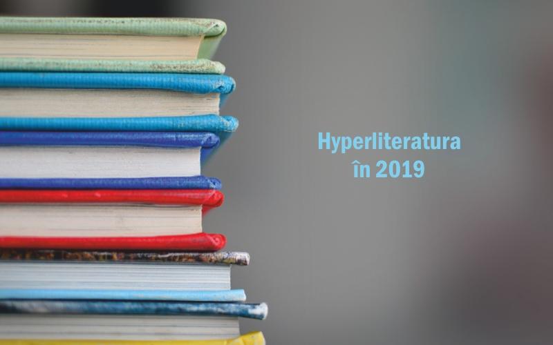 Hyperliteratura 2019 bilanț